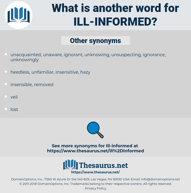 ill-informed, synonym ill-informed, another word for ill-informed, words like ill-informed, thesaurus ill-informed