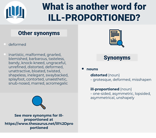 ill-proportioned, synonym ill-proportioned, another word for ill-proportioned, words like ill-proportioned, thesaurus ill-proportioned