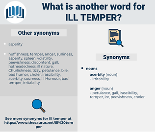 ill temper, synonym ill temper, another word for ill temper, words like ill temper, thesaurus ill temper