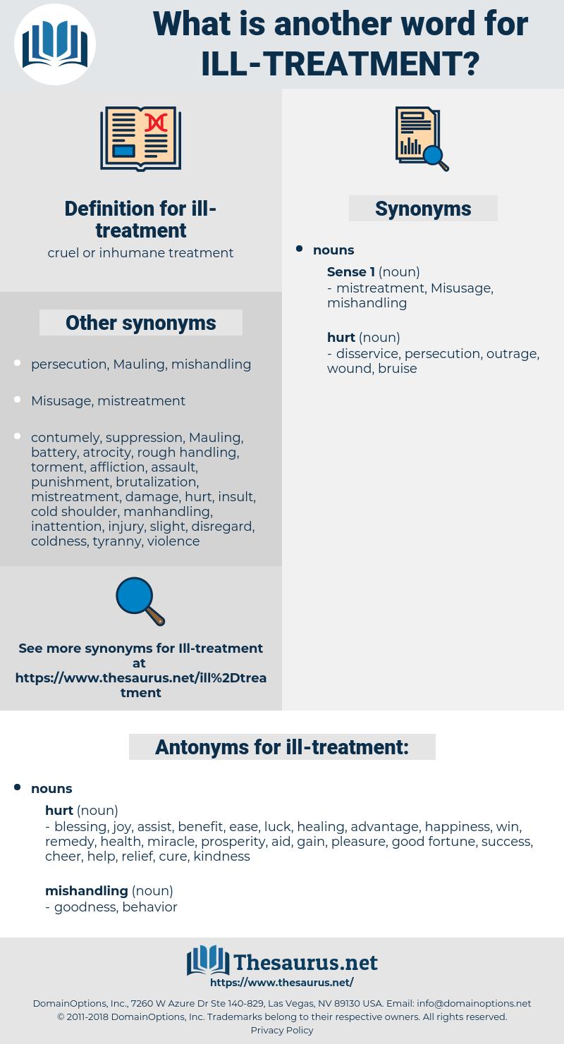 ill-treatment, synonym ill-treatment, another word for ill-treatment, words like ill-treatment, thesaurus ill-treatment