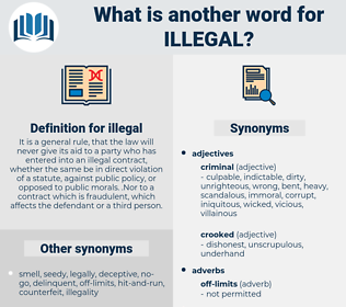 illegal, synonym illegal, another word for illegal, words like illegal, thesaurus illegal