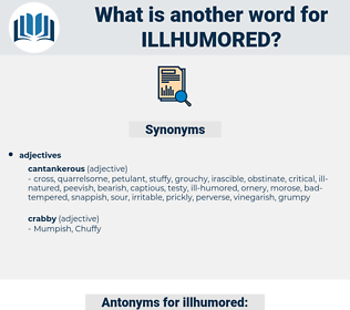 illhumored, synonym illhumored, another word for illhumored, words like illhumored, thesaurus illhumored
