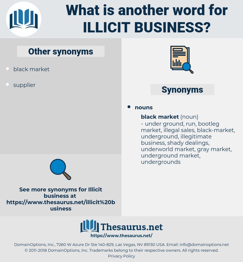 illicit business, synonym illicit business, another word for illicit business, words like illicit business, thesaurus illicit business