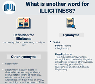 illicitness, synonym illicitness, another word for illicitness, words like illicitness, thesaurus illicitness