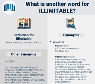 illimitable, synonym illimitable, another word for illimitable, words like illimitable, thesaurus illimitable