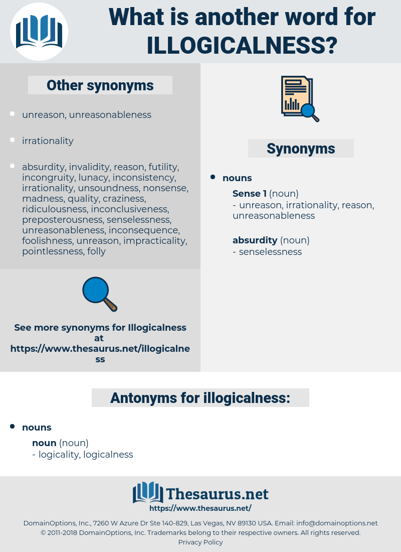 illogicalness, synonym illogicalness, another word for illogicalness, words like illogicalness, thesaurus illogicalness
