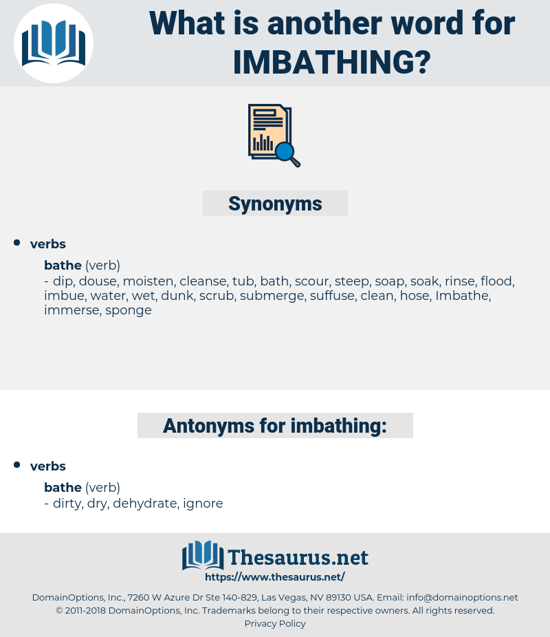 imbathing, synonym imbathing, another word for imbathing, words like imbathing, thesaurus imbathing