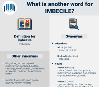 imbecile, synonym imbecile, another word for imbecile, words like imbecile, thesaurus imbecile