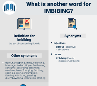 imbibing, synonym imbibing, another word for imbibing, words like imbibing, thesaurus imbibing
