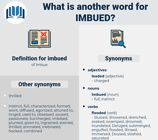 imbued, synonym imbued, another word for imbued, words like imbued, thesaurus imbued