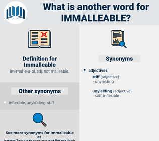 Immalleable, synonym Immalleable, another word for Immalleable, words like Immalleable, thesaurus Immalleable
