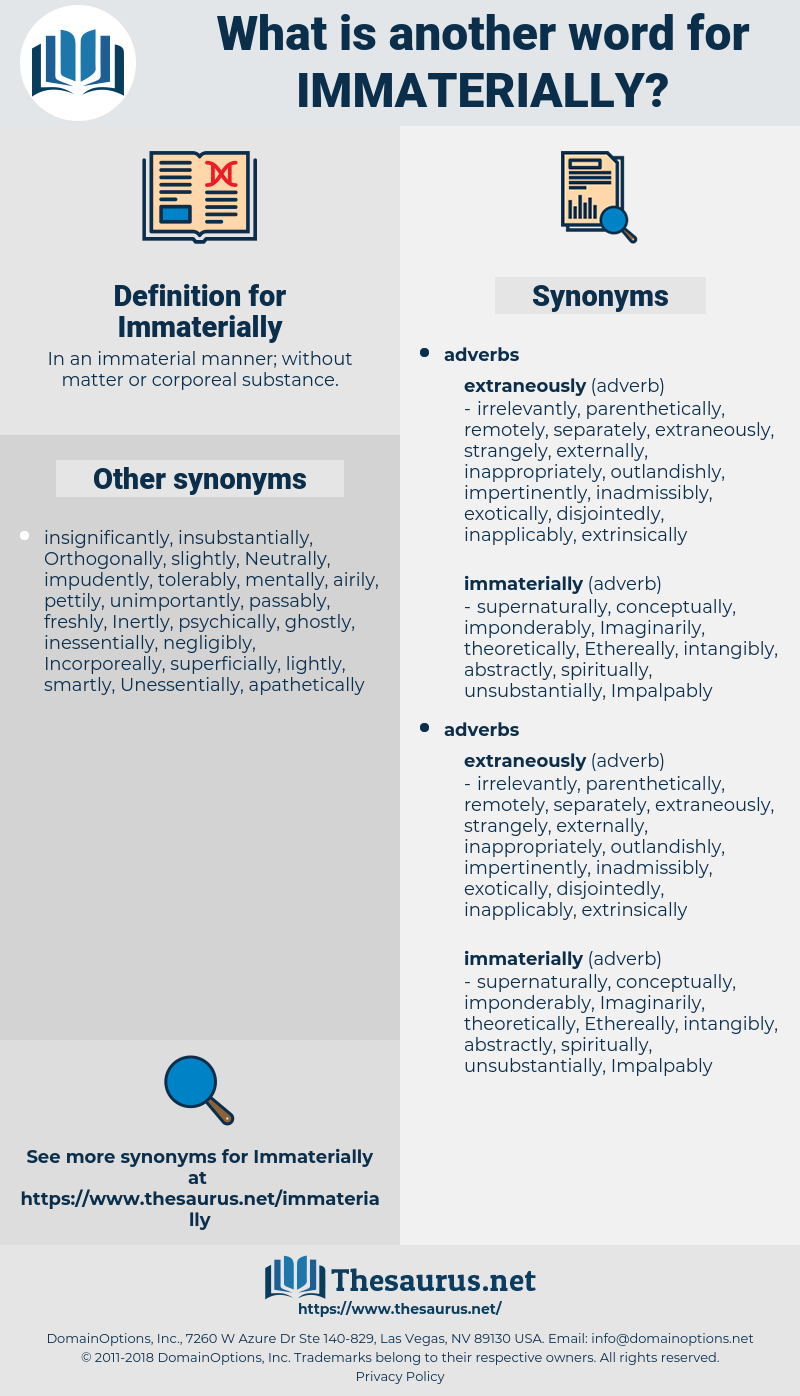 Immaterially, synonym Immaterially, another word for Immaterially, words like Immaterially, thesaurus Immaterially
