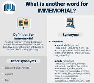 immemorial, synonym immemorial, another word for immemorial, words like immemorial, thesaurus immemorial