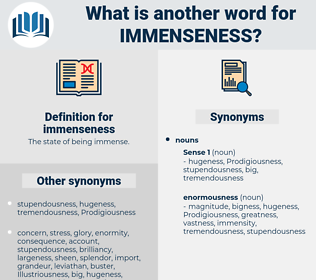 immenseness, synonym immenseness, another word for immenseness, words like immenseness, thesaurus immenseness