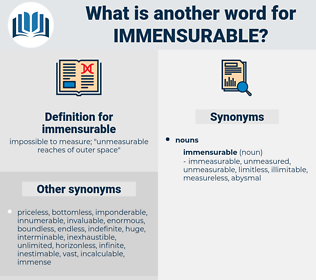 immensurable, synonym immensurable, another word for immensurable, words like immensurable, thesaurus immensurable