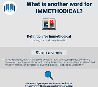 Immethodical, synonym Immethodical, another word for Immethodical, words like Immethodical, thesaurus Immethodical