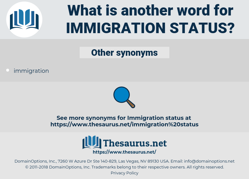 immigration status, synonym immigration status, another word for immigration status, words like immigration status, thesaurus immigration status