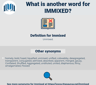 Immixed, synonym Immixed, another word for Immixed, words like Immixed, thesaurus Immixed