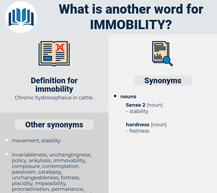 immobility, synonym immobility, another word for immobility, words like immobility, thesaurus immobility
