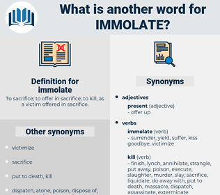immolate, synonym immolate, another word for immolate, words like immolate, thesaurus immolate