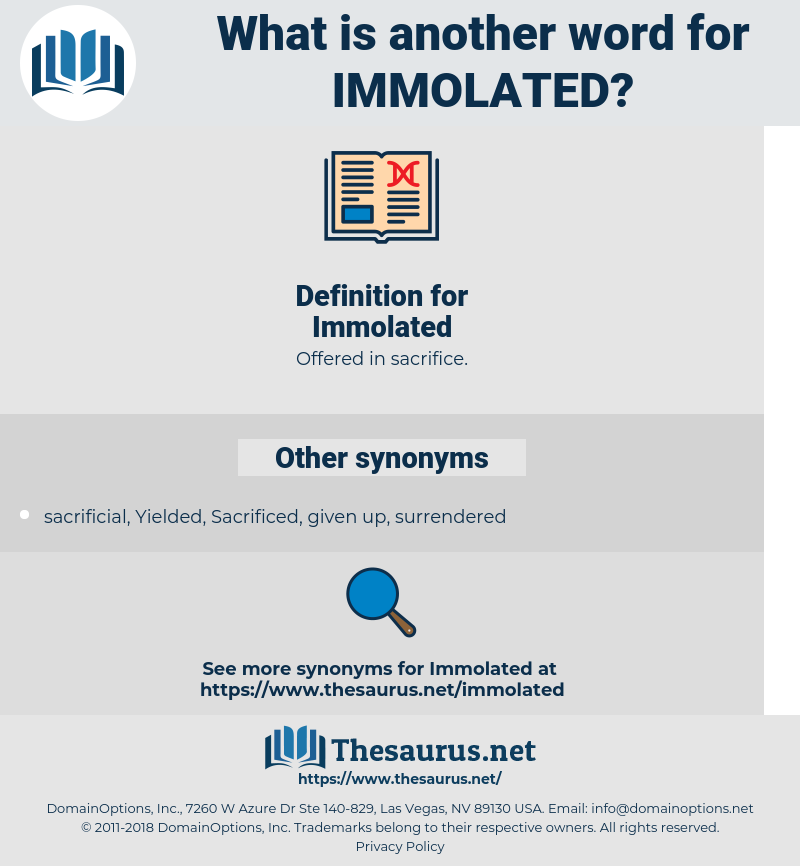 Immolated, synonym Immolated, another word for Immolated, words like Immolated, thesaurus Immolated