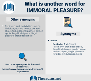 immoral pleasure, synonym immoral pleasure, another word for immoral pleasure, words like immoral pleasure, thesaurus immoral pleasure
