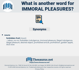 immoral pleasures, synonym immoral pleasures, another word for immoral pleasures, words like immoral pleasures, thesaurus immoral pleasures