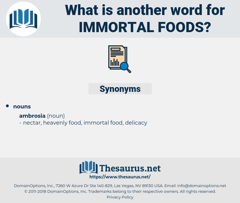 immortal foods, synonym immortal foods, another word for immortal foods, words like immortal foods, thesaurus immortal foods