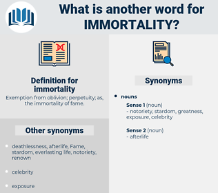 immortality, synonym immortality, another word for immortality, words like immortality, thesaurus immortality