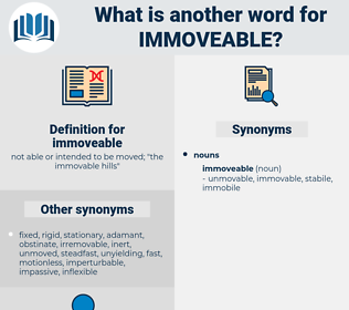 immoveable, synonym immoveable, another word for immoveable, words like immoveable, thesaurus immoveable