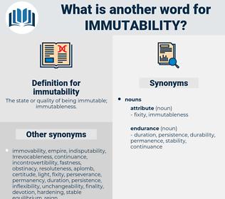 immutability, synonym immutability, another word for immutability, words like immutability, thesaurus immutability