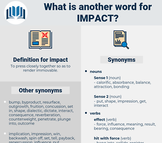 impact, synonym impact, another word for impact, words like impact, thesaurus impact