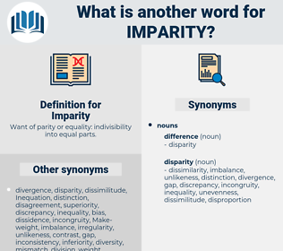 Imparity, synonym Imparity, another word for Imparity, words like Imparity, thesaurus Imparity