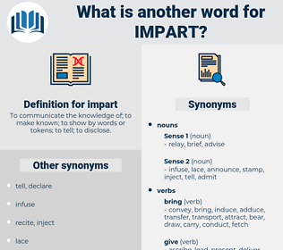 impart, synonym impart, another word for impart, words like impart, thesaurus impart