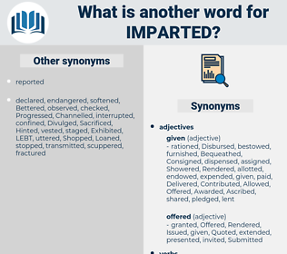 Imparted, synonym Imparted, another word for Imparted, words like Imparted, thesaurus Imparted