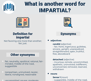 impartial, synonym impartial, another word for impartial, words like impartial, thesaurus impartial