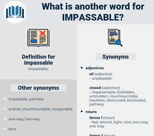 impassable, synonym impassable, another word for impassable, words like impassable, thesaurus impassable