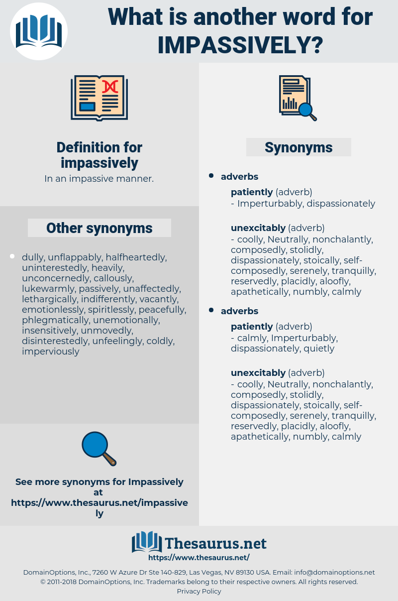 impassively, synonym impassively, another word for impassively, words like impassively, thesaurus impassively