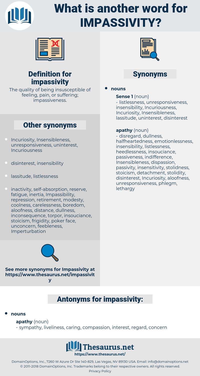 impassivity, synonym impassivity, another word for impassivity, words like impassivity, thesaurus impassivity