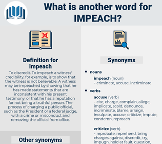 impeach, synonym impeach, another word for impeach, words like impeach, thesaurus impeach