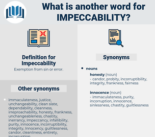 Impeccability, synonym Impeccability, another word for Impeccability, words like Impeccability, thesaurus Impeccability