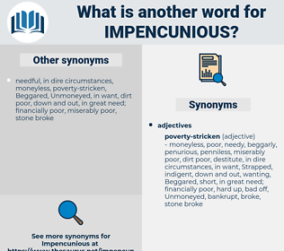 impencunious, synonym impencunious, another word for impencunious, words like impencunious, thesaurus impencunious