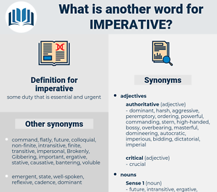 imperative, synonym imperative, another word for imperative, words like imperative, thesaurus imperative
