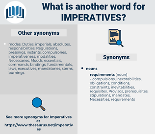 imperatives, synonym imperatives, another word for imperatives, words like imperatives, thesaurus imperatives