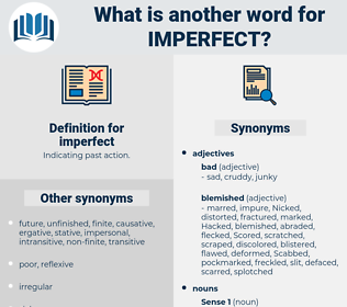 imperfect, synonym imperfect, another word for imperfect, words like imperfect, thesaurus imperfect