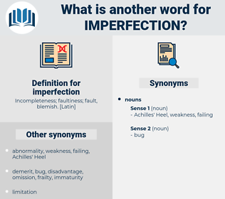 imperfection, synonym imperfection, another word for imperfection, words like imperfection, thesaurus imperfection