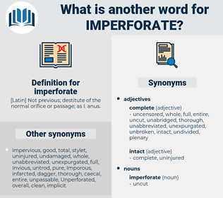 imperforate, synonym imperforate, another word for imperforate, words like imperforate, thesaurus imperforate