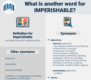 imperishable, synonym imperishable, another word for imperishable, words like imperishable, thesaurus imperishable