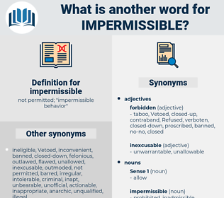 impermissible, synonym impermissible, another word for impermissible, words like impermissible, thesaurus impermissible