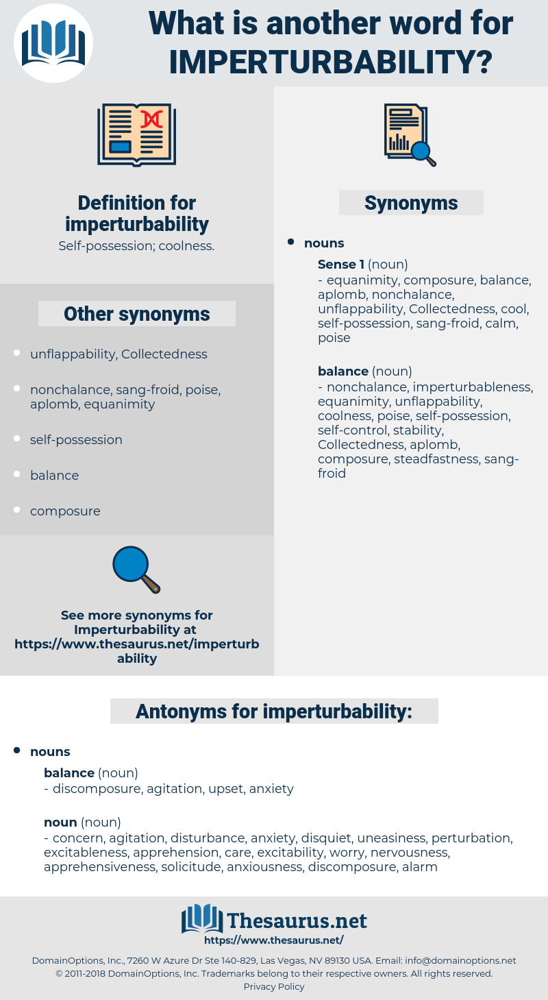 imperturbability, synonym imperturbability, another word for imperturbability, words like imperturbability, thesaurus imperturbability